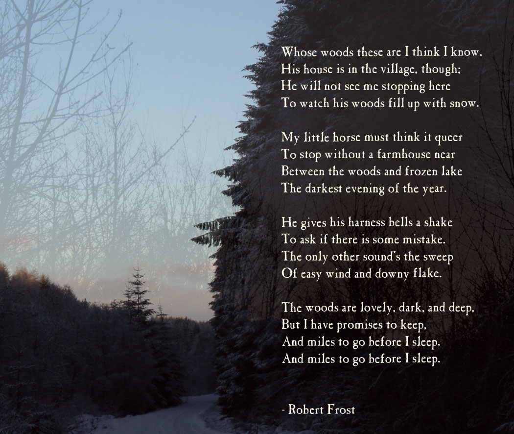 essay on stopping by woods on a snowy evening our work ldquostopping by woods on a snowy eveningrdquo analysis essays robert frost