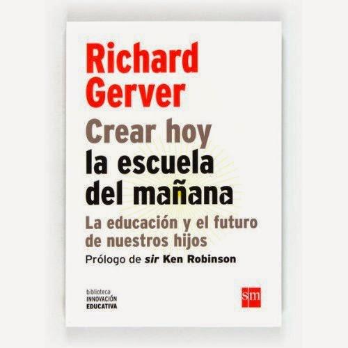 libro Crear hoy la escuela del mañana