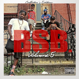 "Troy Ave & BSB ""BSB Vol. 5"" Hosted by the LA Leakers"