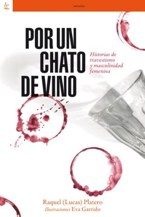 >>> POR UN CHATO DE VINO