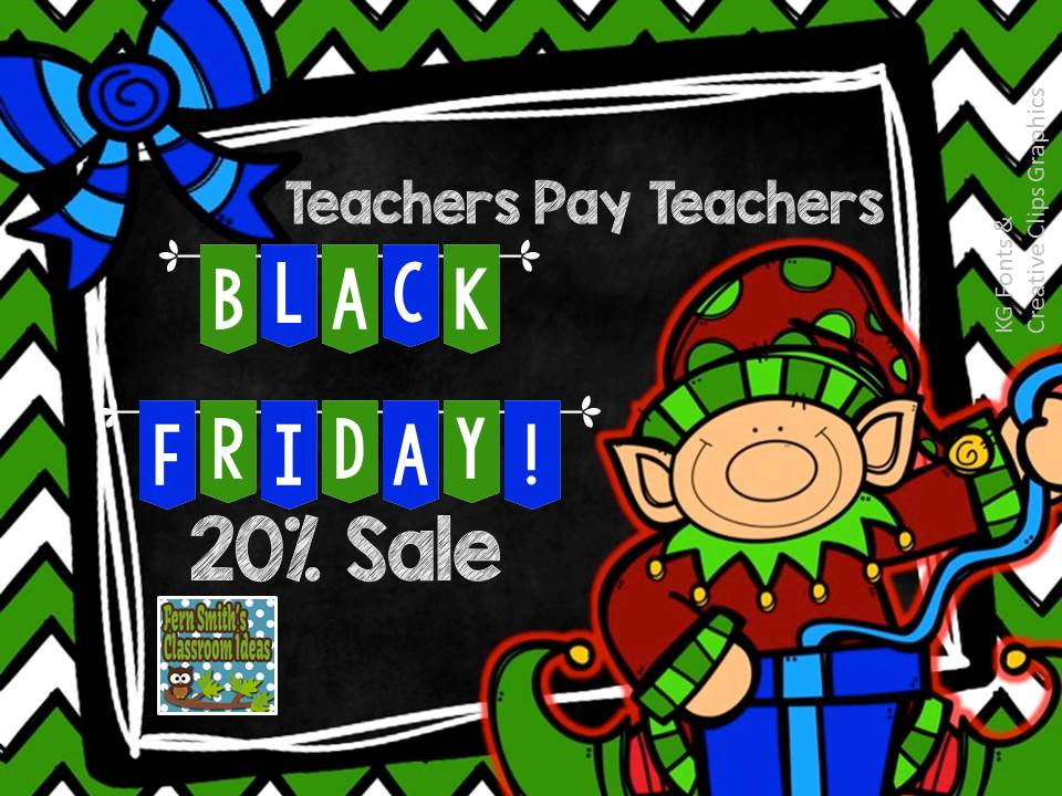 Fern Smith's Classroom Ideas TPT Store's 20% off Black Friday Sale. No Code Needed! Friday and Saturday.
