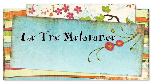 LE TRE MELARANCE