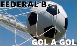 FEDERAL B - GOL A GOL