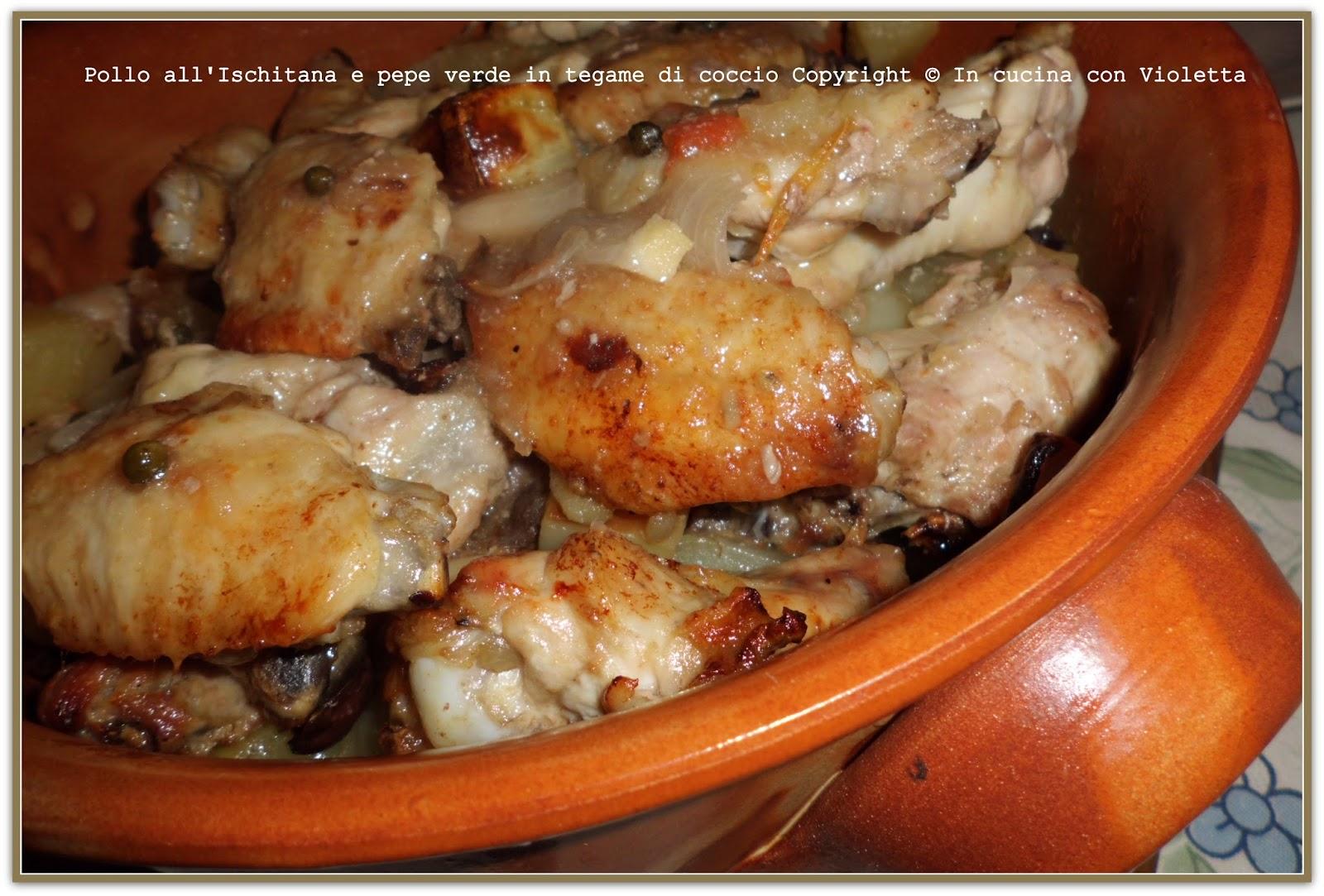 In cucina con violetta pollo all 39 ischitana al pepe verde - Forno di terracotta ...