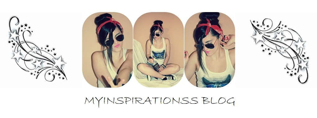 MY INSPIRATIONSS