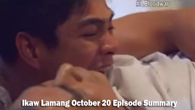 ABS-CBN Ikaw Lamang October 20 Episode Summary: The Blood War