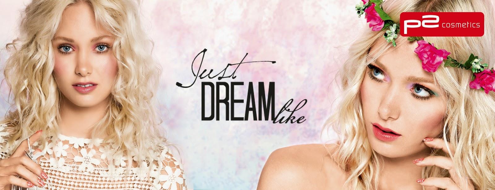 """P2 LE """"Just Dream like"""""""