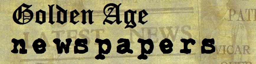 Golden Age Newspapers