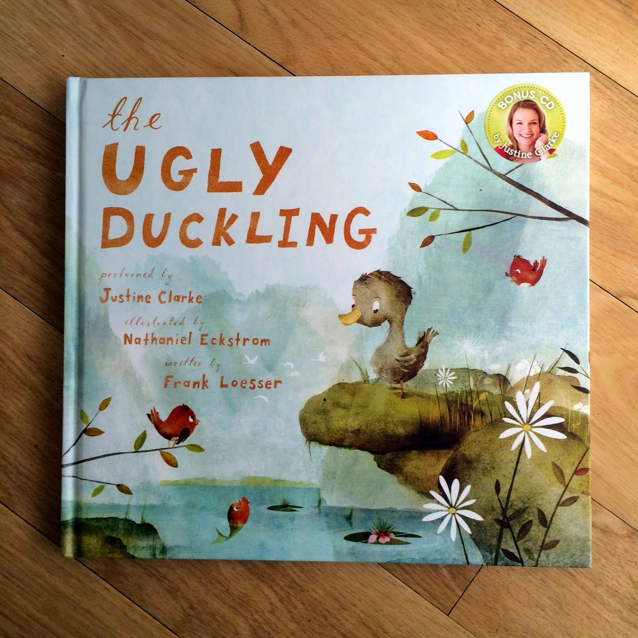 The Ugly Duckling by Frank Loesser, Justine Clarke and Nathaniel Eckstrom