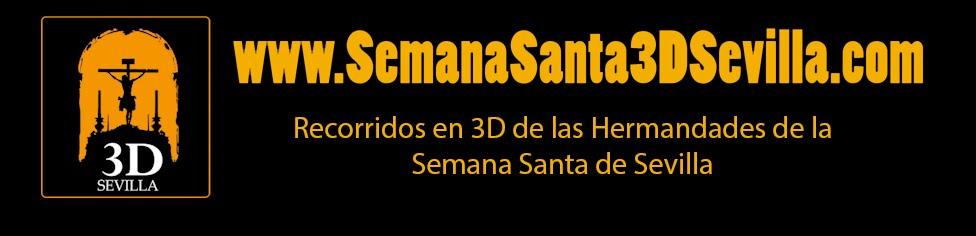 Recorridos 3D de la Semana Santa de Sevilla