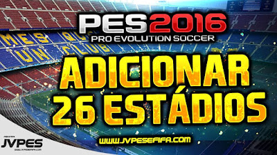 PES 2016 PC Add 26 Stadium Pack + 51 Balls by JVPES