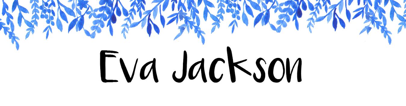 Eva Jackson || Beauty&Lifestyle Blog