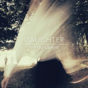 Daughter / If You Beleive