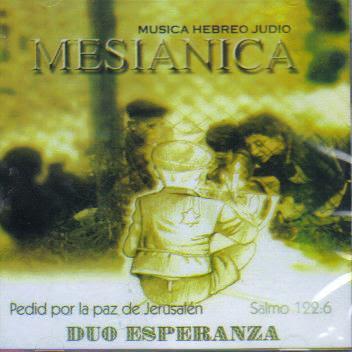 Dúo Esperanza-Música Hebreo Judio Mesiánica-