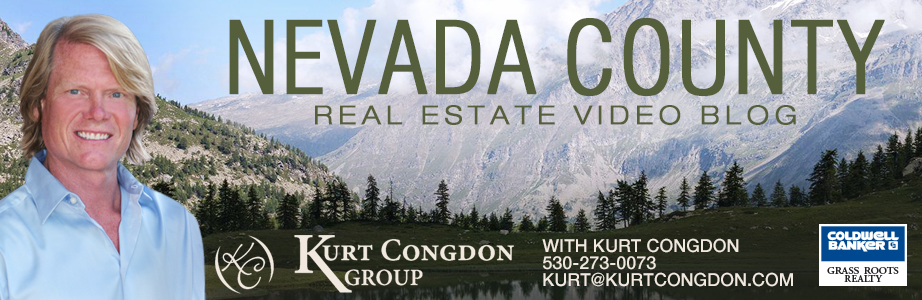 Grass Valley, CA Real Estate Video Blog with Kurt Congdon