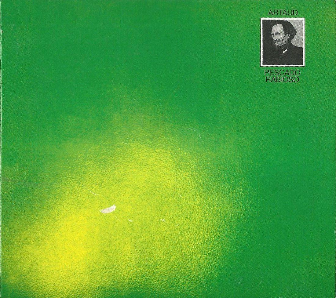 Antonin Artaud, Locura y genialidad.