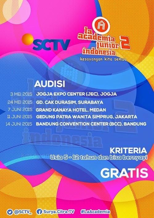 Jadwal dan Syarat La Academia Junior 2 SCTV Tahun 2015
