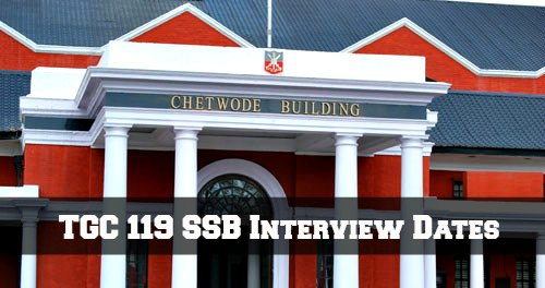 TGC 119 SSB Interview Dates