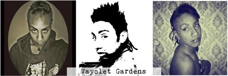 Vayolet Gardens