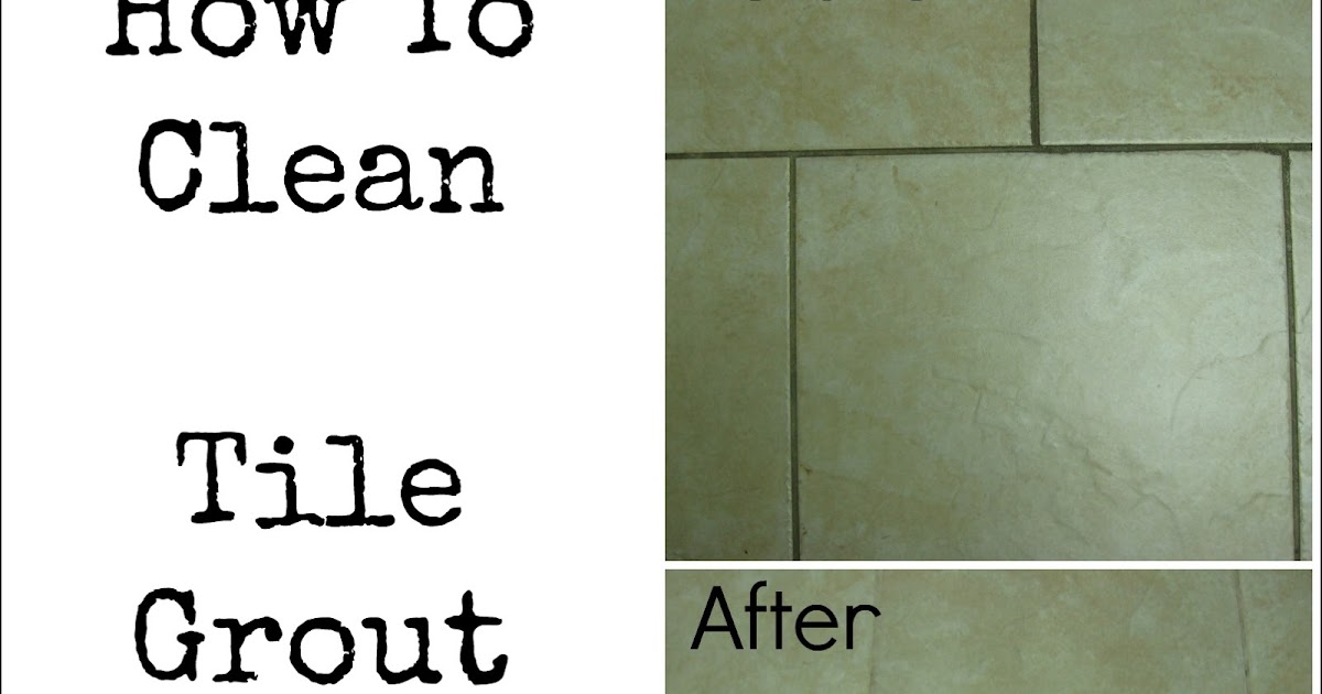 The Pin Junkie How To Clean Tile Grout