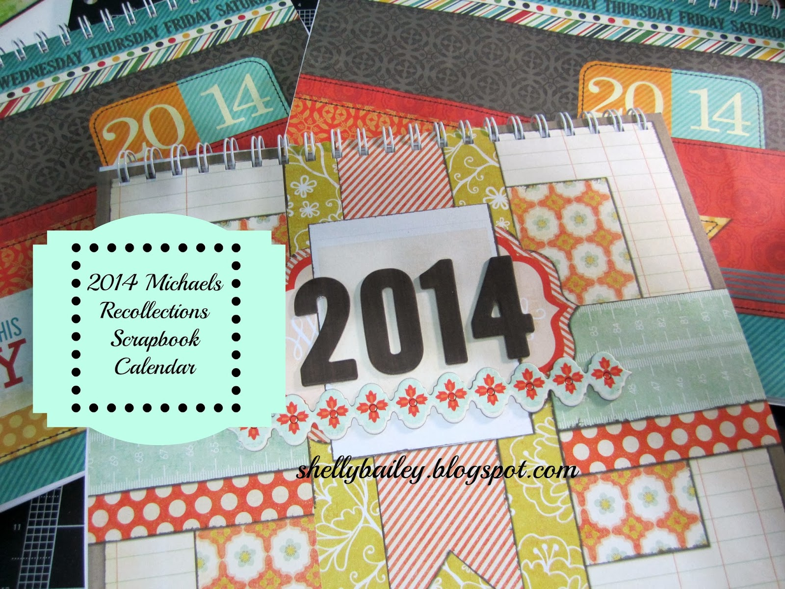Shelly Bailey My 2014 Scrapbook Calendar