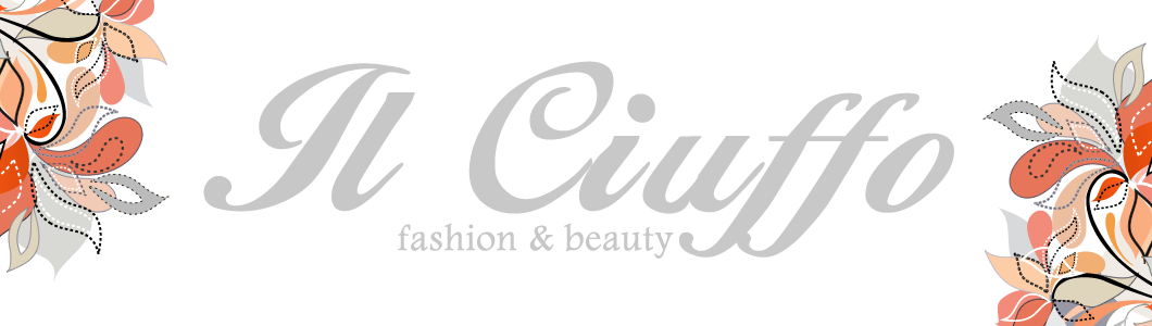 Il Ciuffo Fashion & Beauty