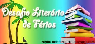 DESAFIO LITERÁRIO DE FÉRIAS.
