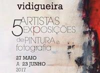 VIDIGUEIRA: 5 ARTISTAS, 5 EXPOSIÇÕES