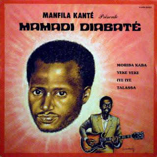 Manfila Kanté présente,Mamadi Diabaté et les Ambassadeurs -\