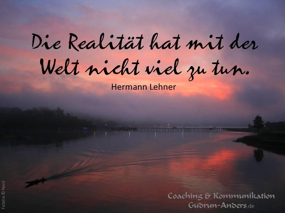 Die Realität ...