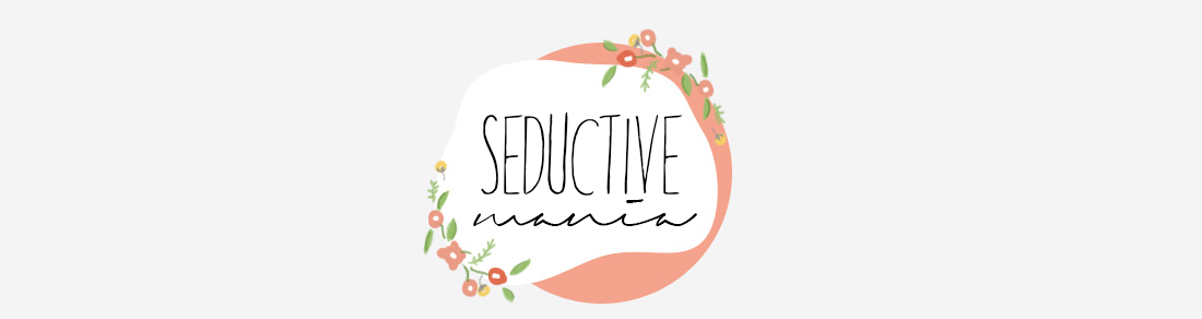 Seductive Mania