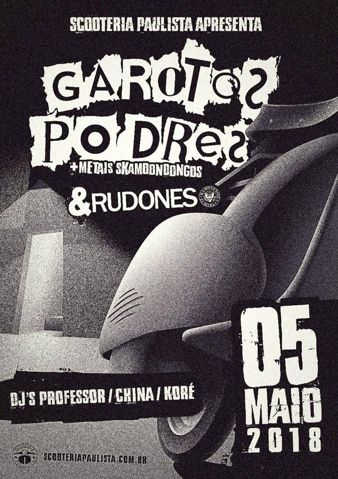 GAROTOS PODRES + RUDONES