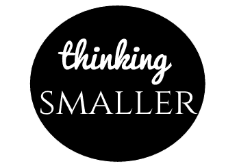 Thinking Smaller