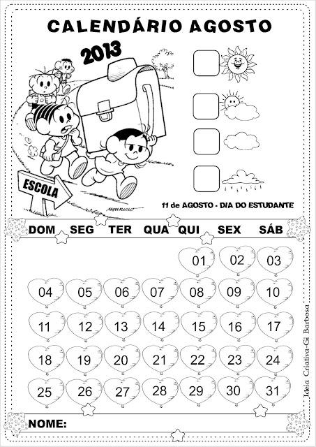 Calendários Agosto 2013 Turma da Mônica - Folclore e Dia do Estudante