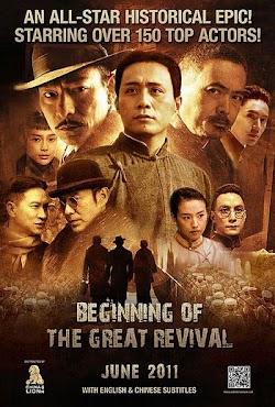 Kiến Đảng Vĩ Nghiệp - Beginning Of The Great Revival (2011) Poster