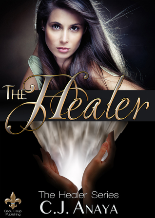 Review: The Healer by C.J. Anaya
