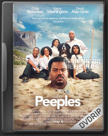 Peeples (DVDRip Ingles Subtitulada) (2013)