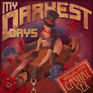 My Darkest Days - Casual Sex Lyrics