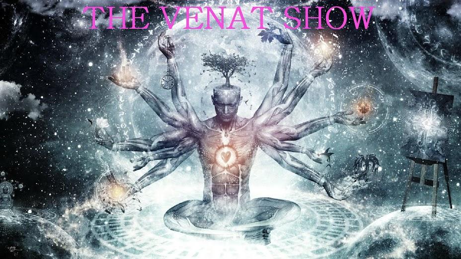 THE VENAT SHOW
