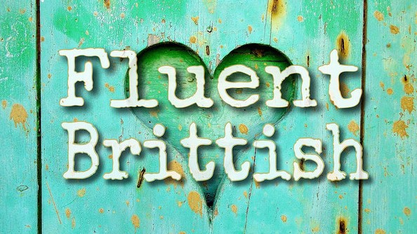 Fluent Brittish