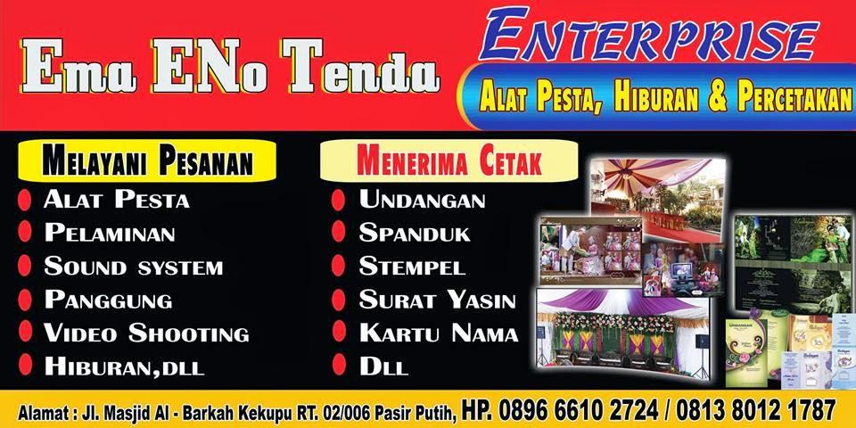 Ema Eno Enterprise Sewa Alat Pesta Advertising Produk Promosi Percetakan Depok Jakarta