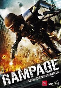 Rampage – Sede de Vingança Dublado 2011