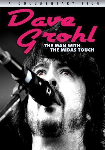 Dave Grohl The Man With The Midas Touch 2011 - DVDRip XviD
