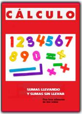 CUADERNILLO DE SUMAS CON Y SIN LLEVADAS DE TRES NÚMEROS DE DOS CIFRAS