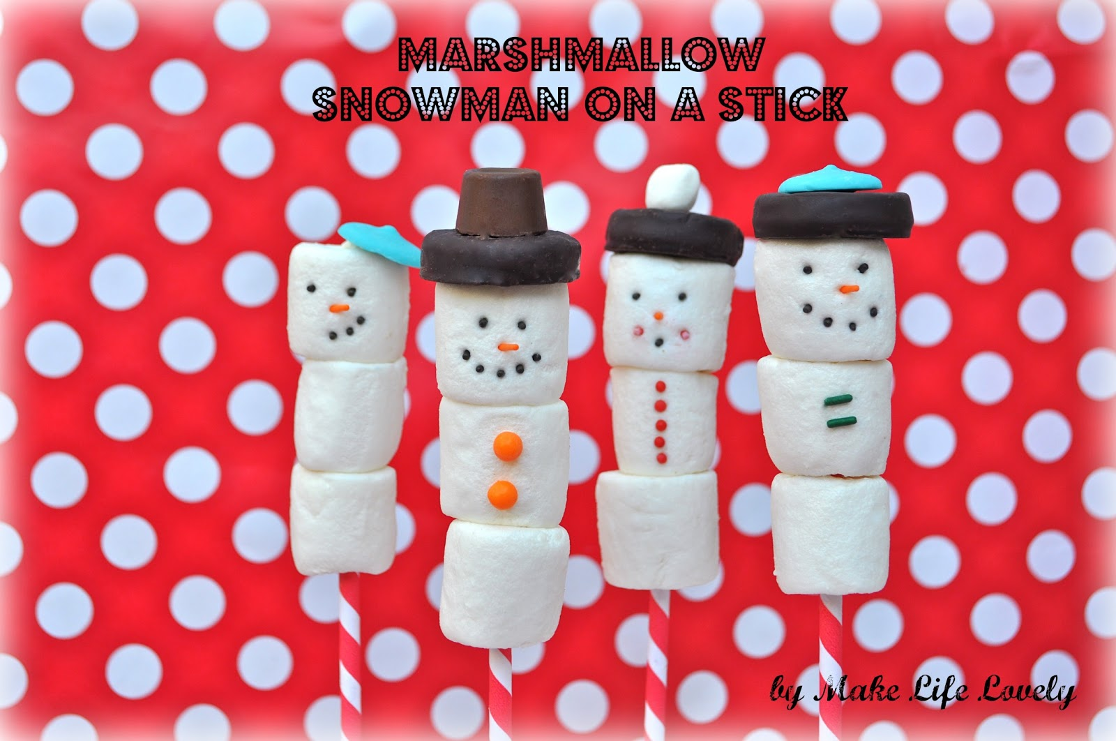 marshmallow snowman on a stick make life lovely