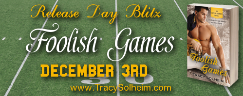 Release Day Blitz + Giveaway – Foolish Games by Tracy Solheim