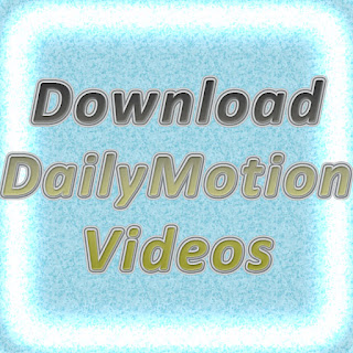 Download Videos from Daily Motion