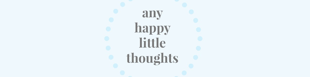 Any Happy Little Thoughts