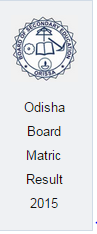Odisha Board Matric Result 2015 at www.orissaresults.nic.in
