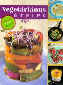 Vegetáriánus ételek - magyar idény szerint